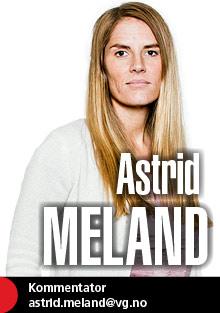Astrid Meland kommenterer